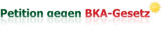 Banner zur Petition gegen das BKA-Gesetz